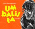 Brown lança Umbalista Verão