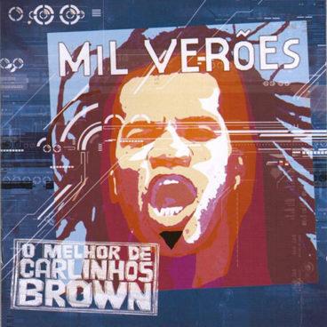 Mil Verões - Greatest Hits