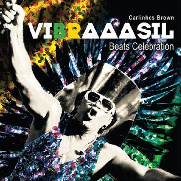 VIBRAAASIL Beats Celebration