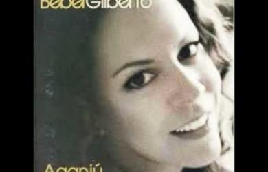 Aganjú – Interpretação Bebel Gilberto